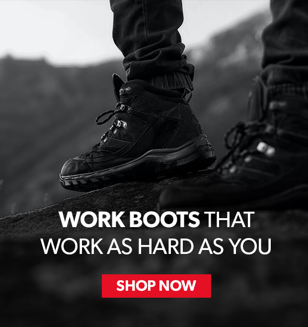 work boots that work as hard as you